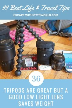 After years of living on the road, I think I have earned the right to give people some of my best tips – travel tips that I use all the time. #36 - Tripods are great but a good low light lens saves weight. @ottsworld
