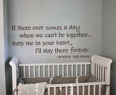 Promise Me You'll Remember Winnie the Pooh Quote  love for kids room