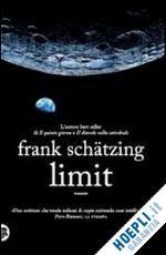 LIMIT un libro di SCHATZING FRANK pubblicato da TEA