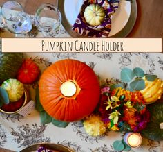DIY Pumpking Candle Holder - SO perfect for Thanksgiving tablescape and home decor! - funyumandfrills.com
