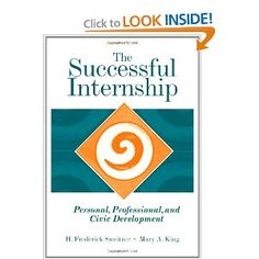 The Successful Internship: Personal, Professional, and Civic Development $77 ($42 used)