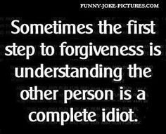 Funny Forgiveness Quote Saying   Funny Joke Pictures
