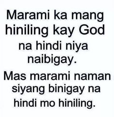 No doubt about that! Be thankful for little or big unexpected/undeserved blessings Inspirational Qoutes, Motivational Quotes For Life, Faith Quotes, Bible Quotes, Tagalog Quotes Patama, Tagalog Love Quotes, Blessed Quotes Thankful, Happy Life Quotes To Live By, Bible Encouragement