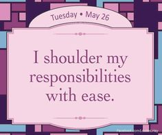 Responsibilities with ease