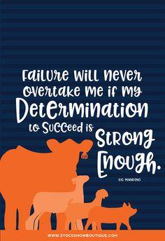 Source: Livestock Motivation By Carousel Design. Gratitude Quotes, Positive Quotes, Motivational Quotes, Inspirational Quotes, Livestock Judging, Showing Livestock, Showing Cattle, Words Quotes, Wise Words