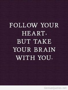 Follow your heart quote