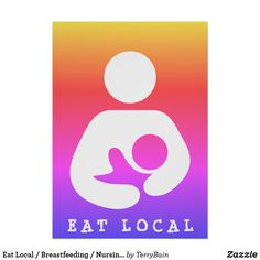 Eat Local / Breastfeeding / Nursing Icon Ipanema Poster