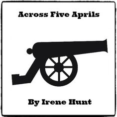 across five aprils by irene hunt This study guide across five aprils is a novel by irene hunt, set in the civil war era jethro creighton, the main character, was irene hunt's real grandfather please click on the literary analysis category you wish to be displayed.