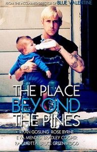 The Place Beyond The Pines - New Trailer now up on The Lowdown Under