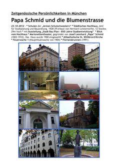 münchner spaziergänge: Papa Schmid und die Blumenstrasse