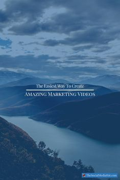 The Easiest Way To Create Amazing Marketing Videos
