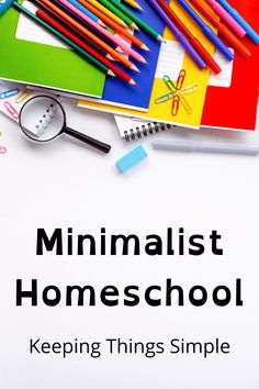 We have minimal materials and waste. Our minimalist homeschool is composed of a few workbooks and lots of activity. Here's how I simplify our home and keep homeschool simple. Minimalist Homeschool, Minimalist Kids, Minimalist Lifestyle, Minimalist Living, Learning Activities, Kids Learning, Free Homeschool Curriculum, Homeschooling, Educational Crafts