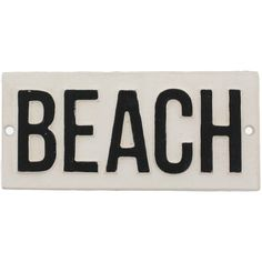 HomArt Cast Iron Sign - BEACH (€22) ❤ liked on Polyvore featuring fillers, words, beach, text, quotes, backgrounds, phrase and saying