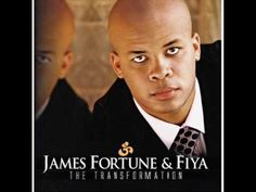 James Fortune & FIYA - I Believe