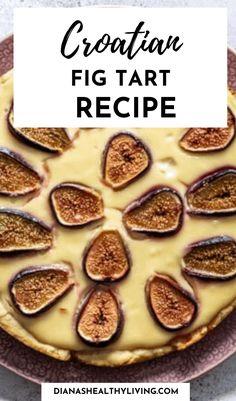 Fig Recipes, Tart Recipes, Baking Recipes, Great Recipes, Dessert Recipes, Desserts, Light Cheesecake, Fig Tart, Tart Filling