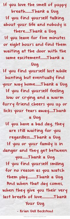 Thank A Dog <3(apart from the hunting bit)