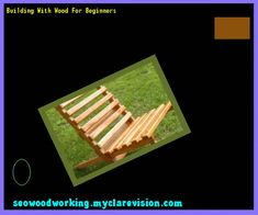 Building With Wood For Beginners 214640 - Woodworking Plans and Projects! Beginner Woodworking Projects, Learn Woodworking, Woodworking Plans, Fall Wood Projects, 2x2 Wood, Project Table, Sand Painting, Wood Plans, Wood Working For Beginners