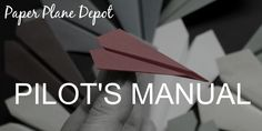 Interesting facts and tips for paper plane pilots.