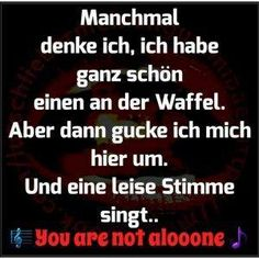 Aida Biermann - Welcome Best Quotes, Funny Quotes, Funny Memes, Hilarious, It's Funny, Alone, English Quotes, Funny Pins, Some Words