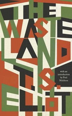 Under The Covers: New Edition Of T.S. Eliot's 'The Wasteland' Jamie Keenan