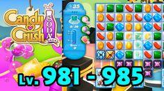 Candy Crush Soda Saga - Level 981 - 985