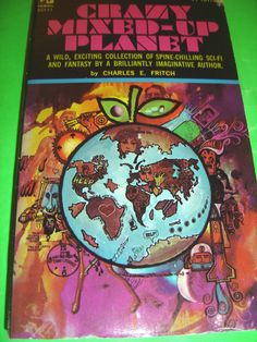 CRAZY MIXED-UP PLANET BY CHARLES E. FRITCH NOV 1969 1ST PRINTING SF PB BOOK