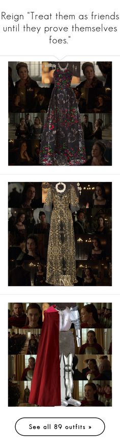 """""""Reign """"Treat them as friends until they prove themselves foes."""""""" by tvshowobsessed ❤ liked on Polyvore featuring Mary, cw, francis, Reign, KingHenry, Episode, Elie Saab, Jimmy Choo, Monet and Marchesa"""