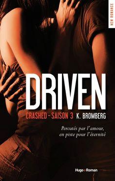 Le Puy des Livres: Driven -3- de K Bromberg