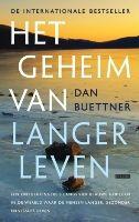 HET GEHEIM VAN LANGER LEVEN - Dan Buettner - 9789048801862 - € 19,90 - GRATIS VERZENDING. De beste tips voor een lang, gezond en gelukkig leven. Wie wil het niet: oude worden en een gezond en actief leven leiden. Schrijver en onderzoeker Dan Buettner reisde de hele wereld over en vond plekken waar de mensen gezond en vitaal oude worden. BESTELLEN BIJ TOPBOOKS OF VERDER LEZEN? KLIK OP BOVENSTAANDE FOTO!