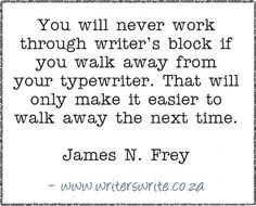 Quotable - James N.Frey - Writers Write Creative Blog