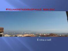 CONSTRUTORA JO.CONSTROE: #telhadistaemsaopaulo informa a previsão do tempo...