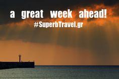 ... a great week ahead! www.superbtravel.gr Photo by M.Spiridakis