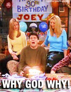 Misceláneo + ideas cumpleaños - Joey Tribbiani doesn't want to turn past 29 years old. We understand!- Joey Tribbiani doesn't want to turn past 29 years old. We understand! Friends Tv Show, Tv: Friends, Serie Friends, Friends Moments, Friends Forever, Friends Cast, Joey Tribbiani, Phoebe Buffay, Chandler Bing