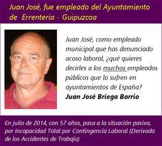Juan José, como empleado municipal que has denunciado acoso laboral , ¿qué quieres decirles a los muchos empleados públicos que lo sufren en ayuntamientos de España?