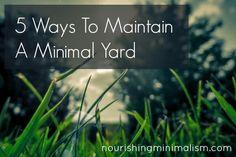 5 Ways To Maintain A Minimal Yard