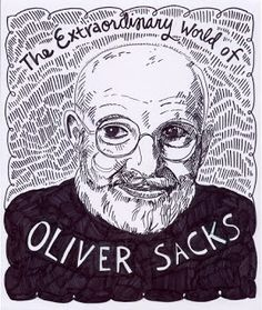 Oliver Sacks, M. is a physician, a best-selling author, and professor of neurology and psychiatry at the Columbia University Medical Center. In he was named the first Columbia University Artist, in recognition of his contributions to the arts. Used Books, My Books, Oliver Sacks, William Golding, Black And White Drawing, White Art, Everlasting Love, Summer Art, Neuroscience