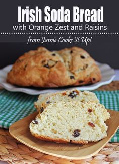 Irish Soda Bread from Jamie Cooks It Up! ~ I don't like raisins, so I used dried blueberries. I also used lemon zest instead. It was delicious!