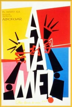 Atame! English title: Tie Me Up! Tie Me Down! Nowhere as kinky as the title suggests. Directed by Pedro Almodovar, Atame! features Antonio Banderas before he went to Hollywood.