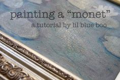 """Paint your own """"Monet"""" (A Tutorial) 