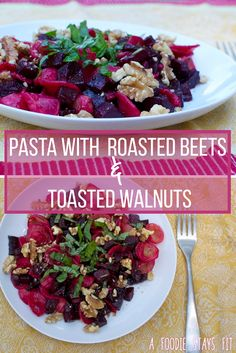 Don't skip a beet with this delicious pasta with roasted beets and toasted walnuts recipe!