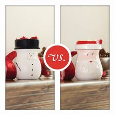 Which warmer do you want in your home, Snowman or Santa?