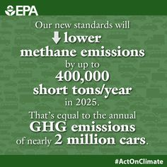 Methane accounts for about 10% of all U.S. greenhouse gas emissions from human activity. And, it traps 25 times more heat than carbon dioxide. Our proposed methane pollution standards will reduce emissions and #ActOnClimate.