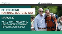 Thanks to all D-H doctors for your dedication to our patients colleagues and the communities we serve. #DoctorsDay #DocsThatRock #TeamDH