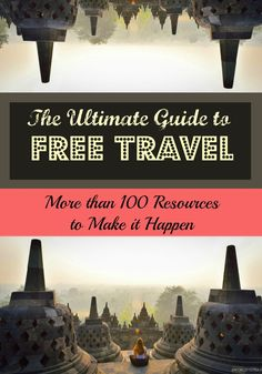 The ultimate guide to traveling for free. More than 100 tips and resources to make it happen. Free travel, who would have thought it! - A World to Travel Ways To Travel, Travel Advice, Places To Travel, Travel Tips, Travel Hacks, Travel Packing, Packing Lists, Travel Essentials, Travel Tourism