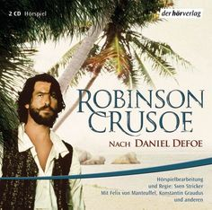 Robinson Crusoe. 2 CDs von Daniel Defoe (2006)