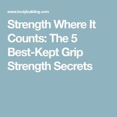 Strength Where It Counts: The 5 Best-Kept Grip Strength Secrets
