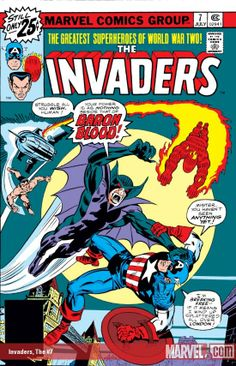 Invaders (1975) #7 Published: July 10, 1976  Baron Blood is out to end the Invaders as the fate of London hangs in the balance. Thankfully, the Invaders get a little help from one of Britain's greatest heroes.