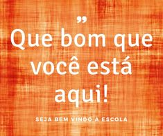 Frases de Volta às Aulas - Textos e Mensagens Curtas para Inicio do ano Letter Board, Neon Signs, Lettering, Welcome To School, School Doors, Beginning Of Year, Back 2 School, First Day Of Class, Calligraphy