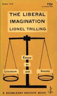 trilling liberal imagination essays