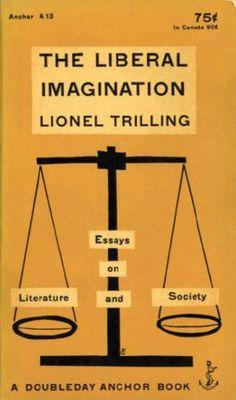 trilling liberal imagination essays